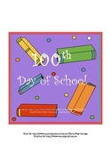 100th Day of School Math and Literacy Bundle!