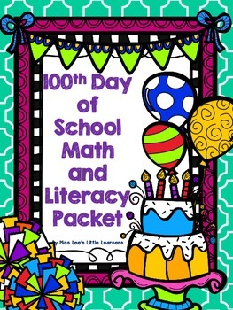 100th Day of School Math and Literacy Packet