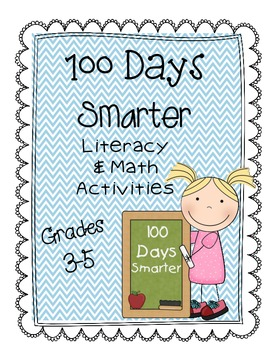 Hundredth 100th Day of School Math and Literacy Printables (Grades 3-5)