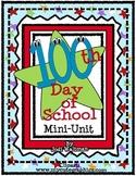 100th Day of School Mini-Unit
