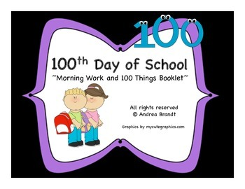 100th Day of School - First Grade