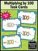 Multiplying by 100 Math Task Cards 3rd Grade Common Core Games