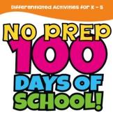 100th Day of School NO PREP Activities | ELA Math History & More