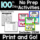 100th Day of School No Prep Activities for Kindergarten First Second Grade