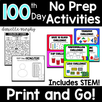 100th Day of School No Prep Activities!  Print and Go!