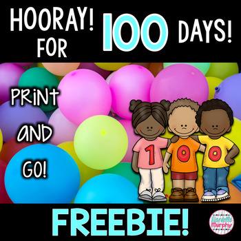 100th Day of School No Prep Freebie