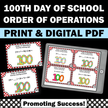 Order of Operations Task Cards for the 100th Day of School