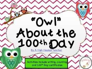 100th Day of School (Owl Certificates and Activities)