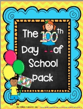 100th Day of School Pack