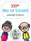 100th Day of School Parent Letter **Editable**