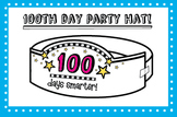 100th Day of School Party Hat