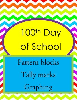 100th Day of School Pattern Block Activity