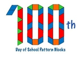 100th Day of School Pattern Blocks