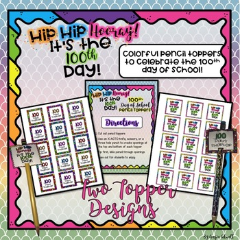 100th Day of School Pencil Toppers