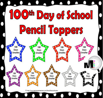 100th Day of School Ideas - Pencil Toppers {100 Days}