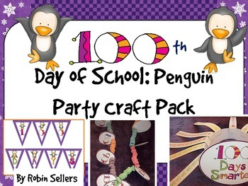 100th Day of School: {Penguin Party Craft Pack for 100 Days}