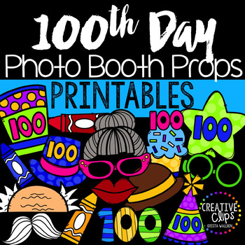 100th Day of School Photo Booth Props {Made by Creative Clips Clipart}