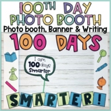 100th Day of School Photo Booth and Writing