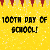 100th Day of School Photo Sign