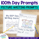 100th Day of School Picture Writing Prompts with Sentence