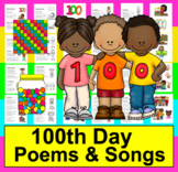 100th Day of School Activities: Poems / Songs for Kindergarten and First Grade