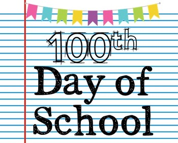 FREEBIE! 100th Day of School Poster, Class Decor, Holiday Sign, Bulletin Board