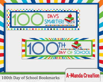 100th Day of School Printable Bookmarks