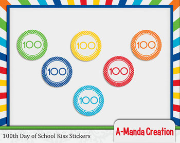 100th Day of School Printable Kiss Stickers