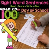 100th Day of School Sight Word Sentences