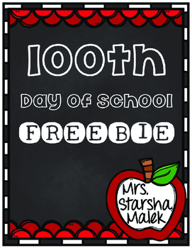 100th Day of School (S.Malek Freebie)