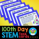100th Day of School STEM Task Cards