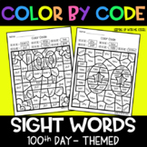 100th Day of School Sight Words | No Prep Color By Code Ac