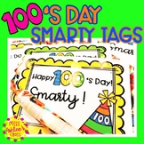 100th Day of School Smarty Tags and Door Sign