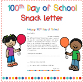 100th Day of School Snack Letter