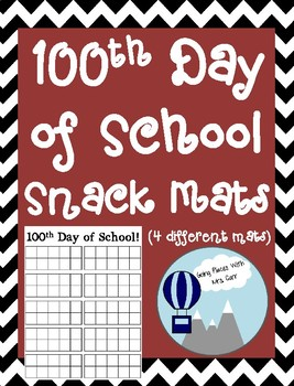 100th Day of School Snack Mats