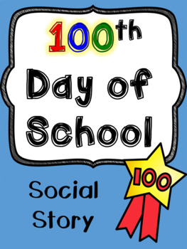 100th Day of School - Social Story