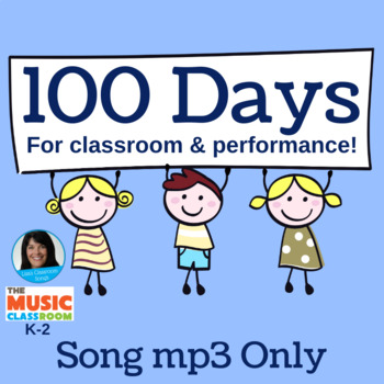 """100th Day of School Song 