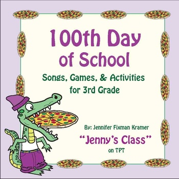 100th Day of School - 3rd Grade Songs and Activities / 75 p. + 9 mp3 Songs
