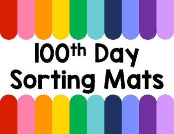 100th Day of School Sorting Mats