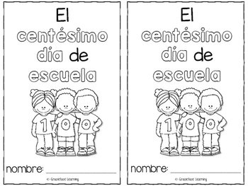 100th Day of School – Spanish – El centésimo día de escuela