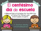 100th Day of School – Spanish – El centésimo día de escuela