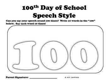 100th Day of School Speech Style:  Open Ended Articulation