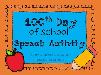 100th Day of School Speech Therapy Freebie