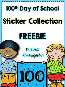 100th Day of School Sticker Collection FREEBIE