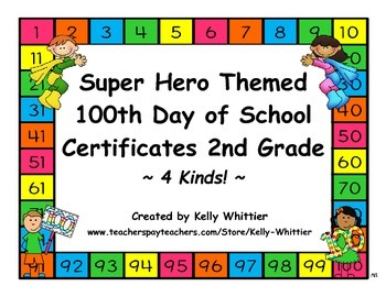 100th Day of School Super Hero Certificates - Second Grade