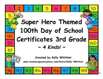 100th Day of School Super Hero Certificates - Third Grade