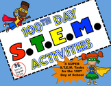 100th Day of School Super STEM STEAM Activities!