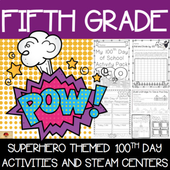 100th Day of School Superhero Themed {Fifth Grade}