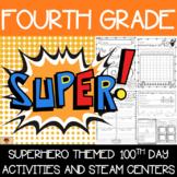 100th Day of School Superhero Themed {Fourth Grade}