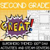 100th Day of School Superhero Themed {Second Grade}